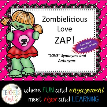 Zombie -licious Love ZAP! Synonyms and Antonyms Cute Zombie Theme