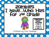 Zombies 2nd Grade I Have...Who Has? Game - Common Core 2.OA.2, 2.OA.3, 2.NBT.8