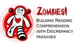 Zombies!  Building Reading Comprehension with Discrepancy