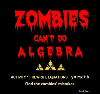 Zombies Can\'t Do Algebra, Activity 1: Rewrite Equations in Slope ...