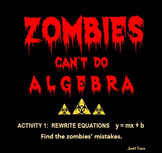 Zombies Can't Do Algebra, Activity 1: Rewrite Equations in