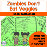 Zombies Don't Eat Veggies   Book Companion   Digital and P