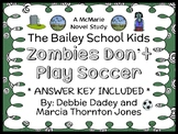 Zombies Don't Play Soccer (Bailey School Kids) Novel Study / Comprehension