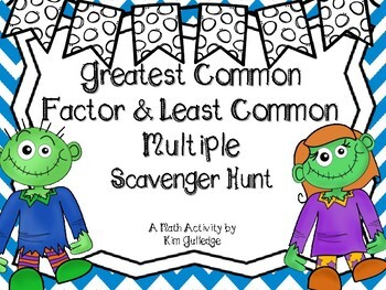 Zombies Greatest Common Factor (GCF) and Least Common Multiple Scavenger Hunt