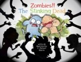 Zombies: The Stinking Dead