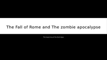 Zombies and the Dark Ages