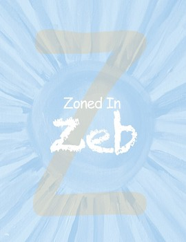Zoned In Zeb - Focusing & ADD