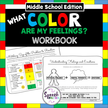 Emotions Workbook: What Color Are My Feelings?-- Middle School Edition