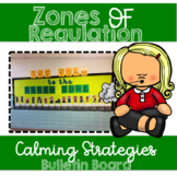 Zones of Regulation Coping Strategies Bulletin Board
