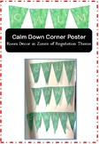 Zones Self Regulation Decor 'Calm Down Corner' flag poster