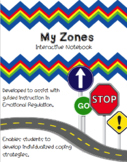 My Zones- An Interactive Notebook for Emotional Regulation