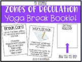 Zones of Regulation/ Yoga Break Book