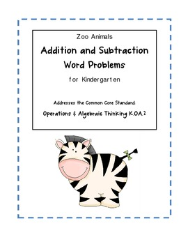 Zoo Animal Addition & Subtraction Word Problems for Kindergarten