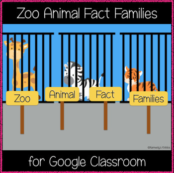 Zoo Animal Fact Families (Great for Google Classroom!)