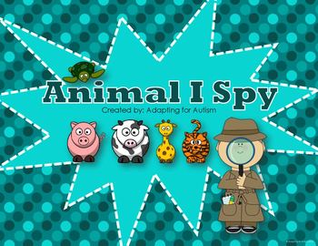 Animal Game: I Spy adapted with 3 levels