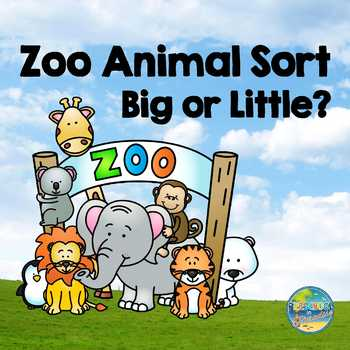 Zoo Animal Sort:  Big or Little