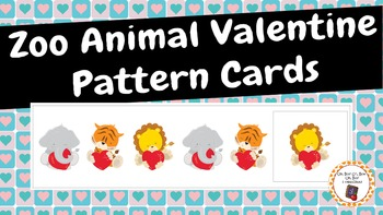 Patterns: Zoo Animal Valentine Pattern Cards
