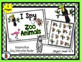 Zoo Animals - Adapted 'I Spy' Easy Interactive Reader - 8 pages