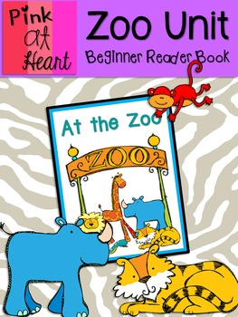Zoo Unit - Beginner Reader Picture Book