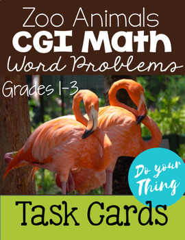 Zoo Animals CGI Math Word Problems Task Cards Grades 1-3