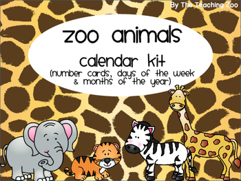 Zoo Animals Calendar Kit Bundle {Jungle Safari Theme}