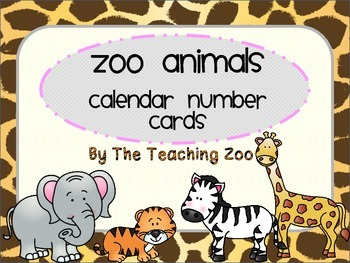 Zoo Animals Calendar Number Cards {Jungle Safari Theme}