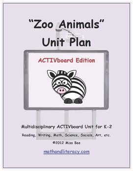 """""""Zoo Animals"""" Common Core Aligned Math and Literacy Unit - ACTIVboard EDITION"""