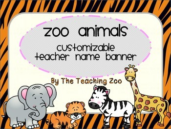 Zoo Animals Customizable Teacher Banner {Jungle Safari Theme}