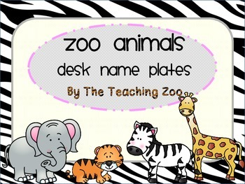 Zoo Animals Desk Name Plates {Jungle Safari Theme}