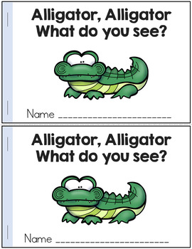 Zoo Animals Emergent Readers: Alligator, Alligator, What Do You See?