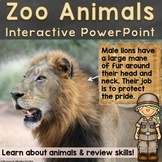 Zoo Animals Interactive PowerPoint w/ Skill Review & Gross