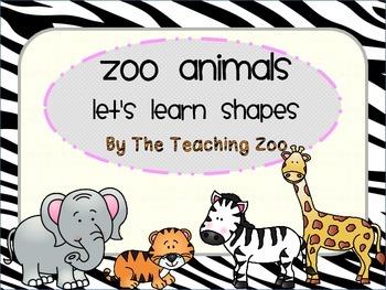 Zoo Animals-Let's Learn Shapes! {Jungle Safari Theme}