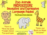 Zoo Animals Prepositions Receptive and Expressive Language Print and Go Packet