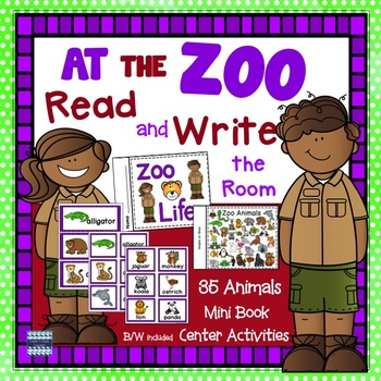Zoo Animals:  Read and Write the Room