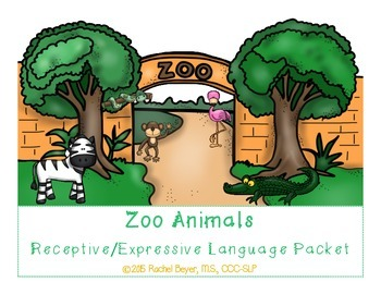 Zoo Animals Receptive/Expressive Language Packet