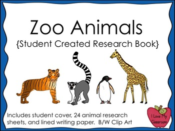 Zoo Animals Research and Writing Journal {Student Created}