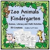Zoo Animals in Kindergarten  *Science, Literacy and Math A