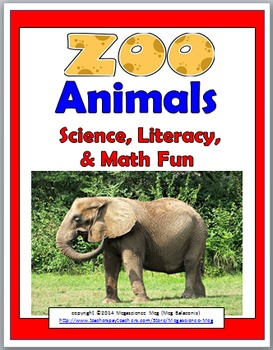 Zoo Animals Science, Literacy, and Math  -  Zoo Unit