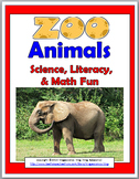 STEM: Zoo Animals Science, Literacy, and Math  -  Zoo Unit