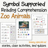 Zoo Animals  - Symbol Supported Reading Comprehension for