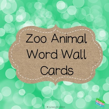 Zoo Animals Word Wall Cards