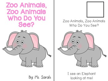 Zoo Animals, Zoo Animals, Who Do You See?