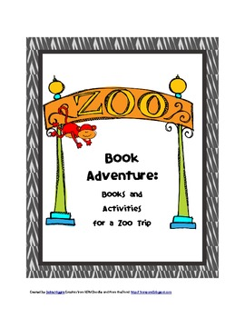Zoo Book Adventure: Books and Activities for a Zoo Trip