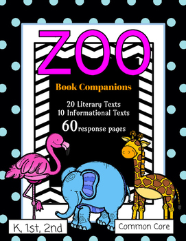 Zoo Book Companions: 30 Texts and 60 Response Pages