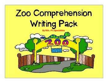 Zoo Comprehension Writing Pack