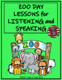 Zoo Day Lessons for Listening and Speaking