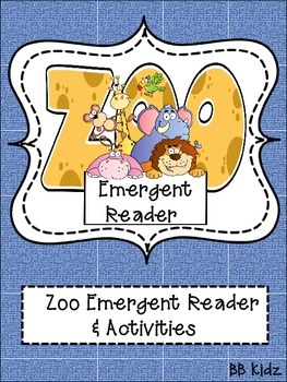 Zoo Emergent Reader & Activities to go with it!