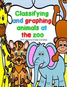 Zoo Field Trip Classifying and Graphing Pack