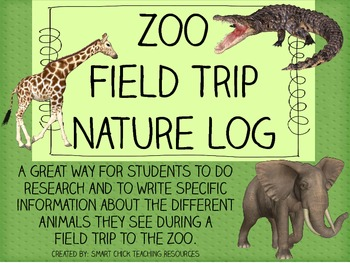Zoo Field Trip Nature Log Packet ~ Great for Intermediate Students!