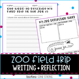Zoo Field trip Writing + Reflection Pages